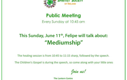 "Public Meeting ""Mediumship"", Spiritist Society of Ireland, Dublin-UK"