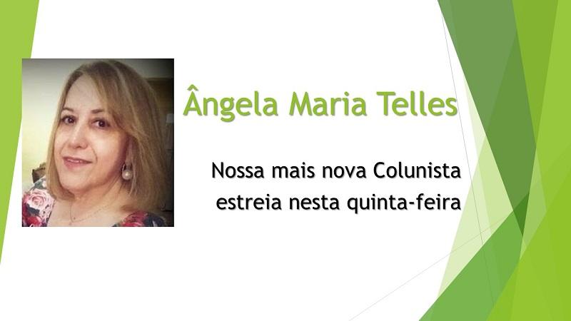 angela-maria-telles-estreia